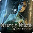 Gravely Silent: House of Deadlock игра