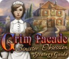 Grim Facade: Sinister Obsession Strategy Guide игра