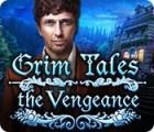 Grim Tales: The Vengeance игра
