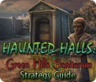 Haunted Halls: Green Hills Sanitarium Strategy Guide игра