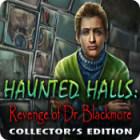 Haunted Halls: Revenge of Doctor Blackmore Collector's Edition игра