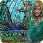 Haunted Halls: Revenge of Doctor Blackmore игра
