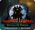 Haunted Legends: The Call of Despair Collector's Edition игра