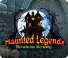 Haunted Legends: Monstrous Alchemy игра