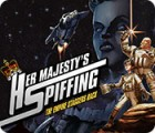 Her Majesty's Spiffing: The Empire Staggers Back игра