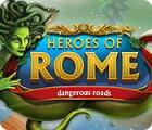 Heroes of Rome: Dangerous Roads игра