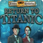 Hidden Mysteries: Return to Titanic игра