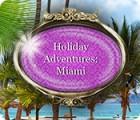 Holiday Adventures: Miami игра
