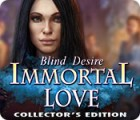 Immortal Love: Blind Desire Collector's Edition игра