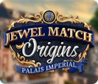 Jewel Match Origins: Palais Imperial игра