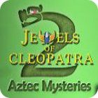 Jewels of Cleopatra 2: Aztec Mysteries игра
