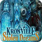 Kronville: Stolen Dreams игра