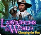Labyrinths of the World: Changing the Past игра