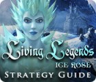 Living Legends: Ice Rose Strategy Guide игра