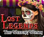 Lost Legends: The Weeping Woman игра