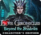 Love Chronicles: Beyond the Shadows Collector's Edition игра
