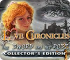 Love Chronicles: The Sword and the Rose Collector's Edition игра