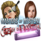 Masters of Mystery - Crime of Fashion игра