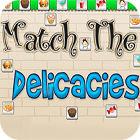 Match The Delicacies игра