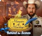 Memoirs of Murder: Behind the Scenes игра
