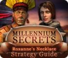 Millennium Secrets: Roxanne's Necklace Strategy Guide игра