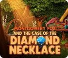 Montgomery Fox and the Case Of The Diamond Necklace игра