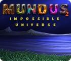 Mundus: Impossible Universe 2 игра