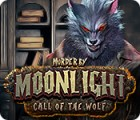 Murder by Moonlight: Call of the Wolf игра