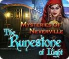 Mysteries of Neverville: The Runestone of Light игра