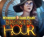 Mystery Case Files: Broken Hour игра