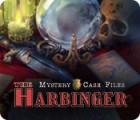 Mystery Case Files: The Harbinger игра