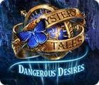 Mystery Tales: Dangerous Desires игра