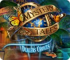 Mystery Tales: Dealer's Choices игра