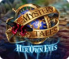 Mystery Tales: Her Own Eyes игра