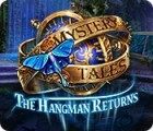 Mystery Tales: The Hangman Returns игра
