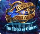 Mystery Tales: The House of Others игра