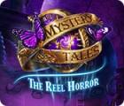 Mystery Tales: The Reel Horror игра