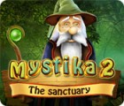 Mystika 2: The Sanctuary игра