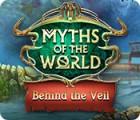 Myths of the World: Behind the Veil игра