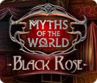 Myths of the World: Black Rose игра