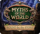 Myths of the World: Bound by the Stone игра