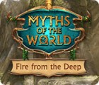 Myths of the World: Fire from the Deep игра