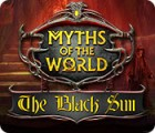 Myths of the World: The Black Sun игра