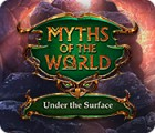 Myths of the World: Under the Surface игра