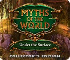 Myths of the World: Under the Surface Collector's Edition игра