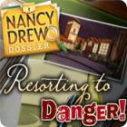 Nancy Drew Dossier: Resorting to Danger игра