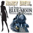 Nancy Drew - Last Train to Blue Moon Canyon игра