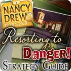 Nancy Drew Dossier: Resorting to Danger Strategy Guide игра
