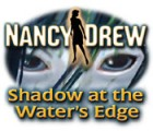 Nancy Drew: Shadow at the Water's Edge игра