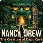 Nancy Drew: The Creature of Kapu Cave игра